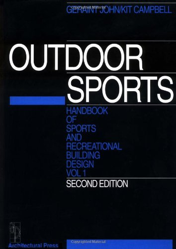 Handbook of sports and recreational building design / ed. by Geraint John and Kit Campbell | John, Geraint