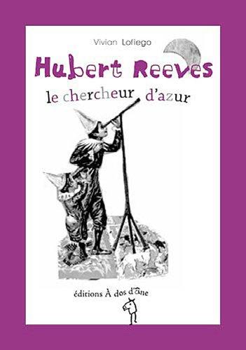 Hubert Reeves, le chercheur d'azur