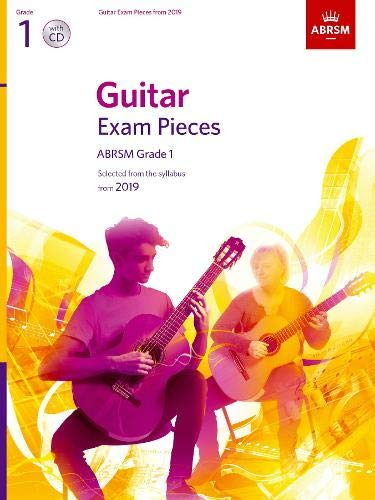 Guitar Exam Pieces from 2019, ABRSM Grade 1, with CD: Selected from the syllabus starting 2019 (ABRSM Exam Pieces) por ABRSM