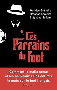 Les Parrains du foot par Mathieu Grégoire