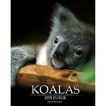 [(Koalas: Zen in Fur, Bw Edition )] [Author: Joanne Ehrich] [Jun-2007]