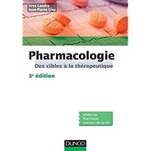 Pharmacologie - 3e édition : Des cibles à la thérapeutique (Sciences de la vie)