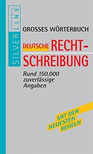 Preisvergleich Produktbild Wörterbuch - Die neue Rechtschreibung (Compact SilverLine)