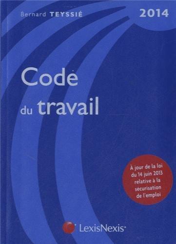 Code du travail 2014 (1Cédérom) par Bernard Teyssié