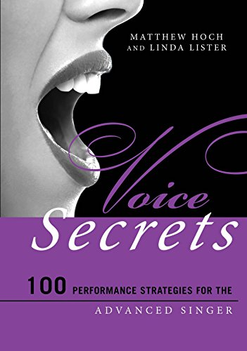 Voice Secrets: 100 Performance Strategies for the Advanced ...