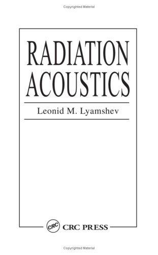 Radiation Acoustics (English Edition)