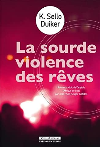 Le Vent De La Violence - La sourde violence des
