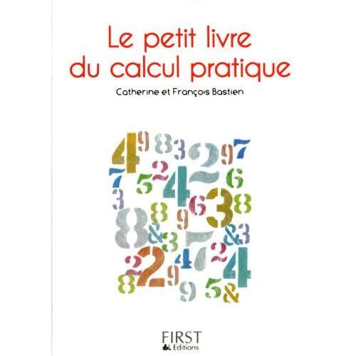 Le petit livre du calcul pratique