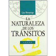 La naturaleza de los tránsitos (Astrología)