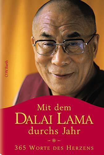 Mit dem Dalai Lama durchs Jahr: 365 Worte des Herzens