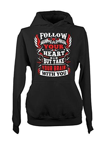 Follow Your Heart But Take Your Brain With You Motivation Femme Capuche Sweatshirt Noir
