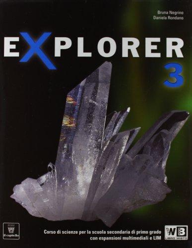 Explorer. Per la Scuola media. Con e-book. Con espansione online: 3