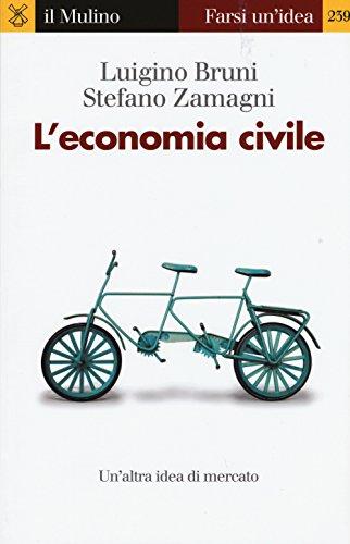 L'economia civile (Farsi un'idea)