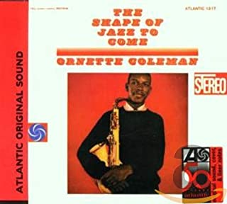 Shape of Jazz to Come by Ornette Coleman (B000026GV5)   Amazon price tracker / tracking, Amazon price history charts, Amazon price watches, Amazon price drop alerts