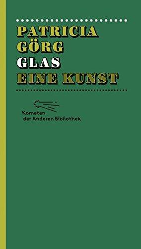 Glas (Kometen der Anderen Bibliothek, Band 3)