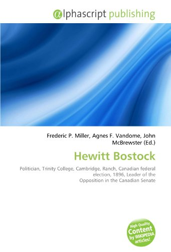 hewitt-bostock-politician-trinity-college-cambridge-ranch-canadian-federal-election-1896-leader-of-t