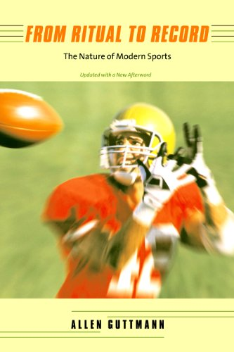 From Ritual to Record: The Nature of Modern Sports (English Edition)