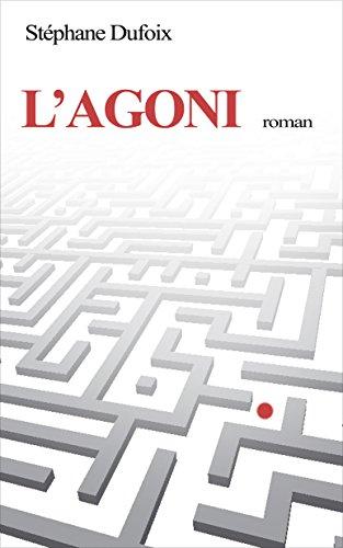 L'Agoni - Stéphane Dufoix (2018) sur Bookys