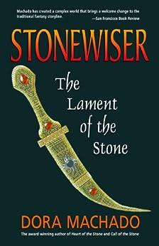 Stonewiser: The Lament of the Stone (English Edition) par [Machado, Dora]
