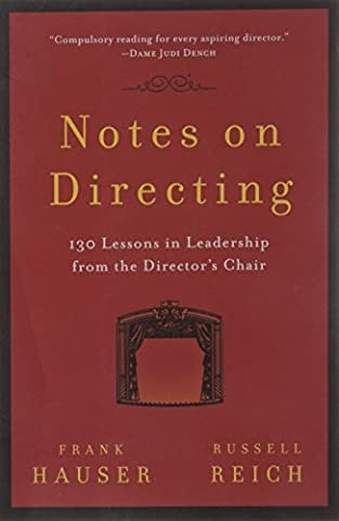 Notes on Directing: 130 Lessons in Leadership from the Director's
