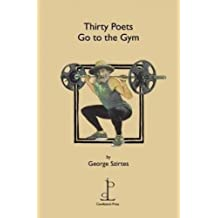 Thirty Poets Go to the Gym