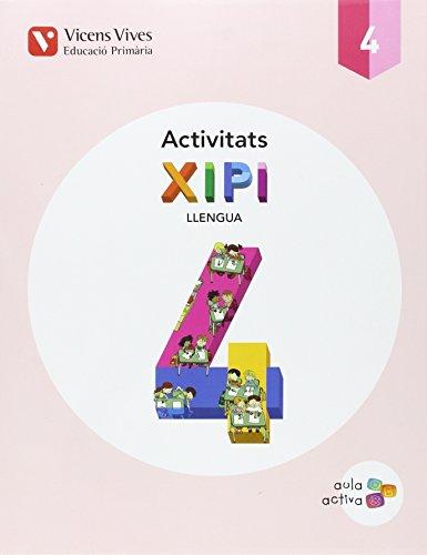 XIPI 4 ACTIVITATS (AULA ACTIVA): 000001 - 9788468229959