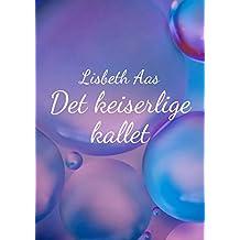 Det keiserlige kallet (Norwegian Edition)