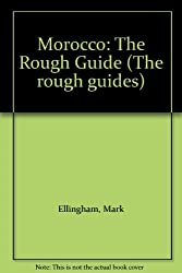 Morocco: The Rough Guide (The rough guides)