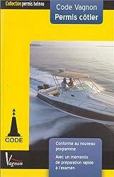 Code Vagnon Permis côtier : Avec un mémento de préparation rapide à l'examen