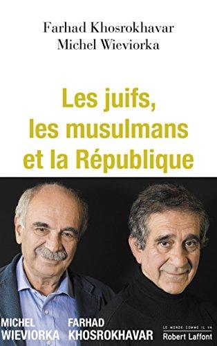 Les Juifs, les musulmans et la République