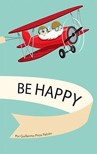 Be Happy por Guillermo Price
