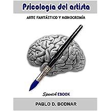 Psicología del artista: Arte fantástico y monocromía