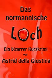 Das normannische Loch (German Edition)
