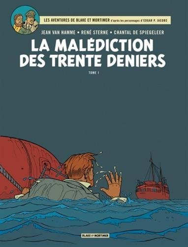 Blake et Mortimer, tome 19 : La Malédiction des trente deniers - Tome 1 de Jean Van Hamme (26 septembre 2012) Album