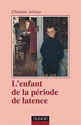 L'enfant de la période de latence - 2ème édition