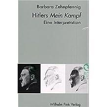 Hitlers Mein Kampf: Eine Interpretation