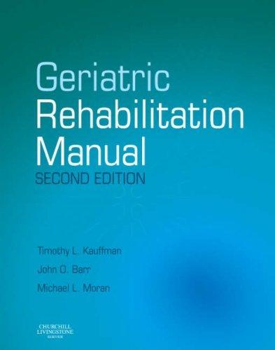 Geriatric Rehabilitation Manual, 2e (2007-05-24)