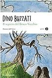 Scarica Libro Il segreto del bosco vecchio (PDF,EPUB,MOBI) Online Italiano Gratis