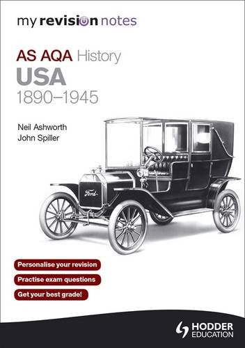 My Revision Notes AQA AS History: USA 1890-1945 (MRN)