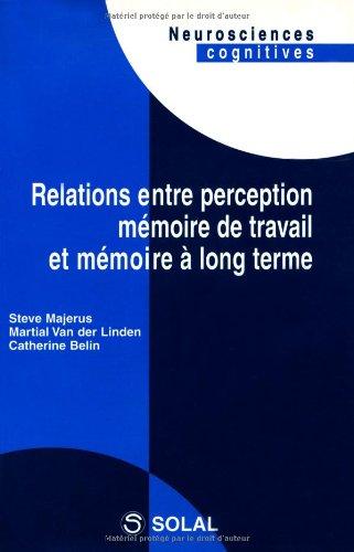 Relations entre perception, mémoire de travail et mémoire à long terme