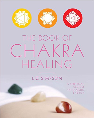 The Book of Chakra Healing (Gaia Classics) (English Edition)