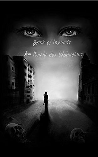 Brink of Insanity: Am Rande des Wahnsinns (Brink of Insanity Reihe (Band 1 von 4))