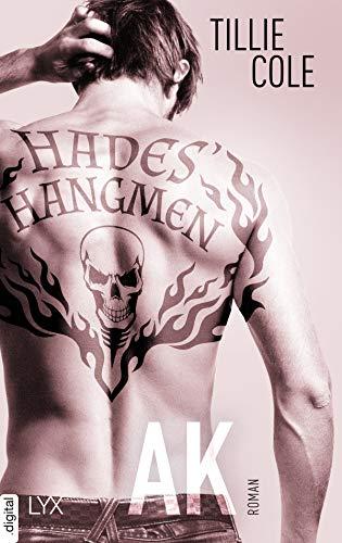 Hades' Hangmen - AK (Hades-Hangmen-Reihe 5) von [Cole, Tillie]