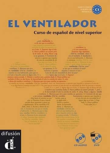 El Ventilador : Curso de espanol de nivel superior (1DVD + 1 CD audio)