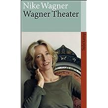 Wagner Theater (suhrkamp taschenbuch)