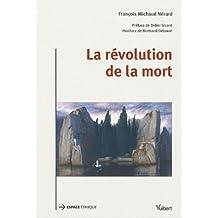 La révolution de la mort