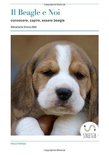Il Beagle e Noi di Paolo Pieracci