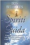 Scarica Libro Spiriti guida (PDF,EPUB,MOBI) Online Italiano Gratis