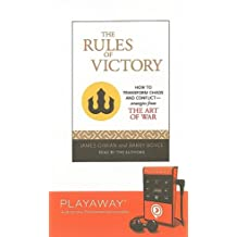 The Rules of Victory: How to Transform Chaos and Conflict--Strategies from the Art of War [With Headphones]