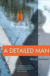 [(A Detailed Man)] [By (author) David Swinson] published on (November, 2011)